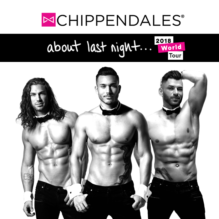 Chippendales About Last night 2018 World Tour Poster